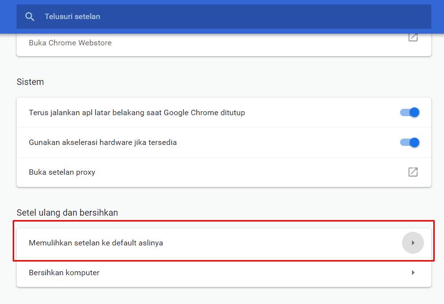 Kembali ke setelan default Chrome