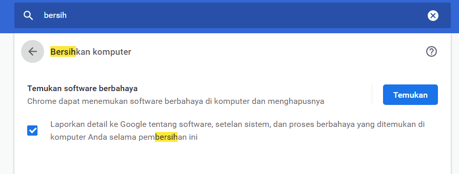 Scan Software Berbahaya pada Chrome