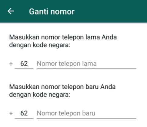 Masukkan nomor lama dan nomor baru pada whatsapp