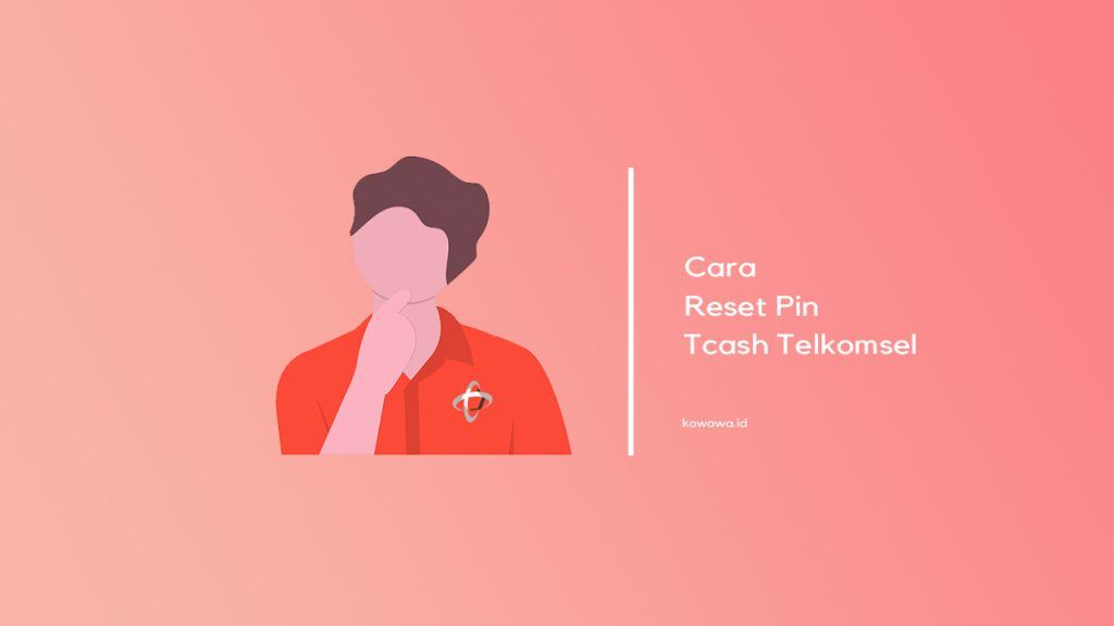 cara-reset-pin-tcash-telkomsel