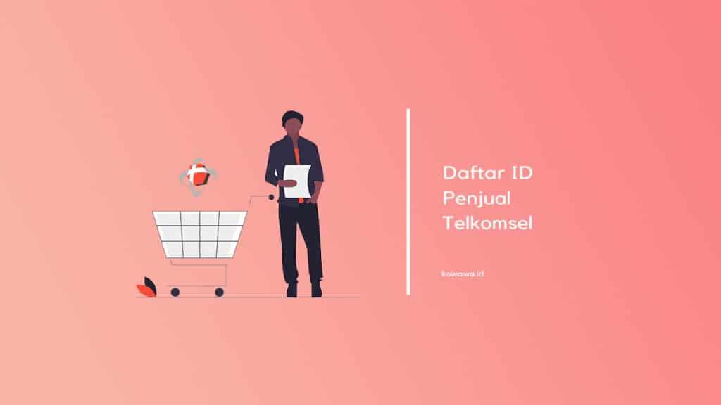 daftar-id-penjual-telkomsel-untuk-registrasi-kartu
